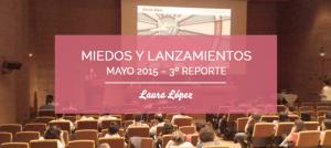 miedos y lanzamientos mayo 2015 reporte