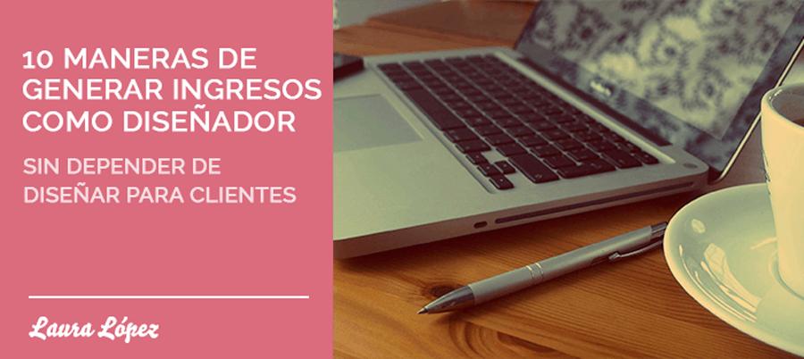 Generar ingresos diseño freelance