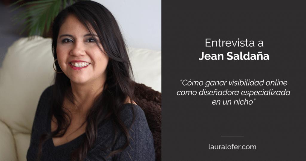 Entrevista con Jean Saldaña – Cómo ganar visibilidad online como diseñadora freelance especializada en un nicho