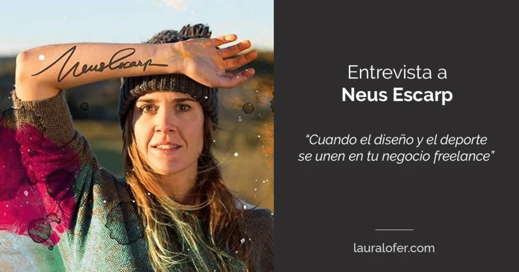 Entrevista con Neus Escarp – Cómo especializarte en el mundo del diseño uniendo tus pasiones